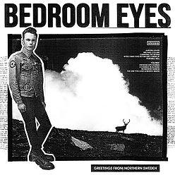 BedroomEyesGreetingsFromNorthernSweden_c