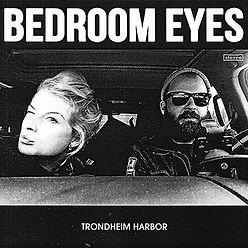 BedroomEyesTrondheimHarbor_coversmall.jp