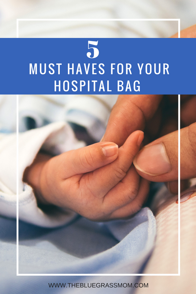 5 Must haves for your hospital bag