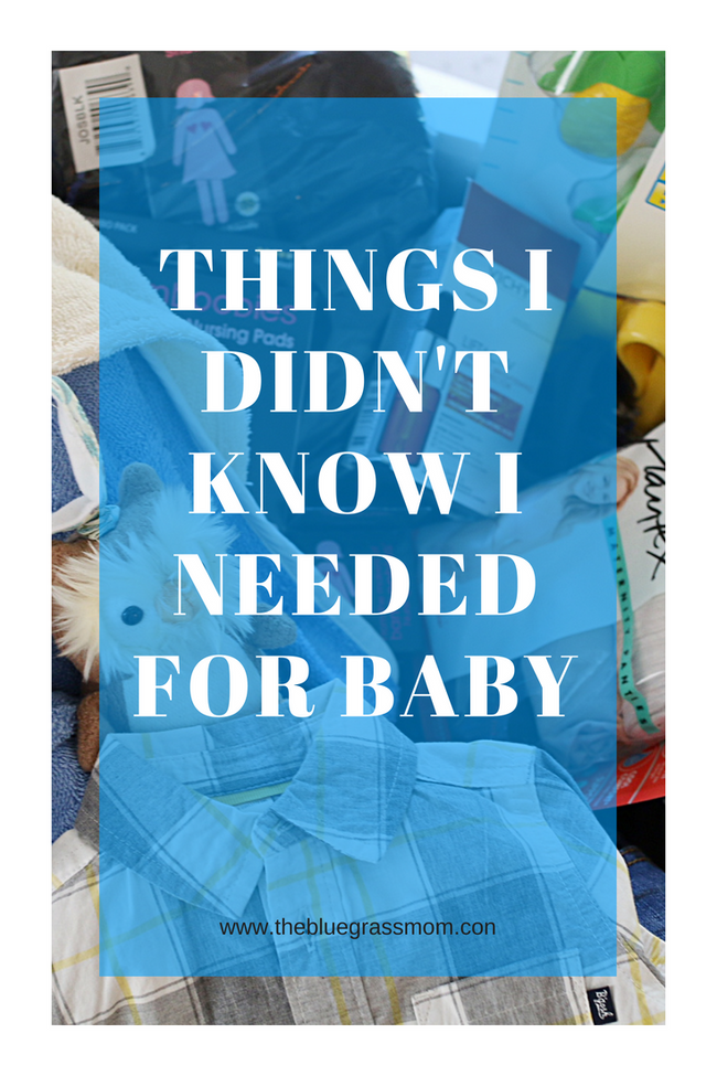 Things I didn't know I would need for Baby
