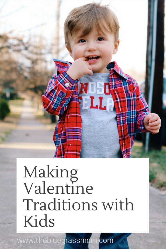 Making Valentine Day Traditions With Kids.