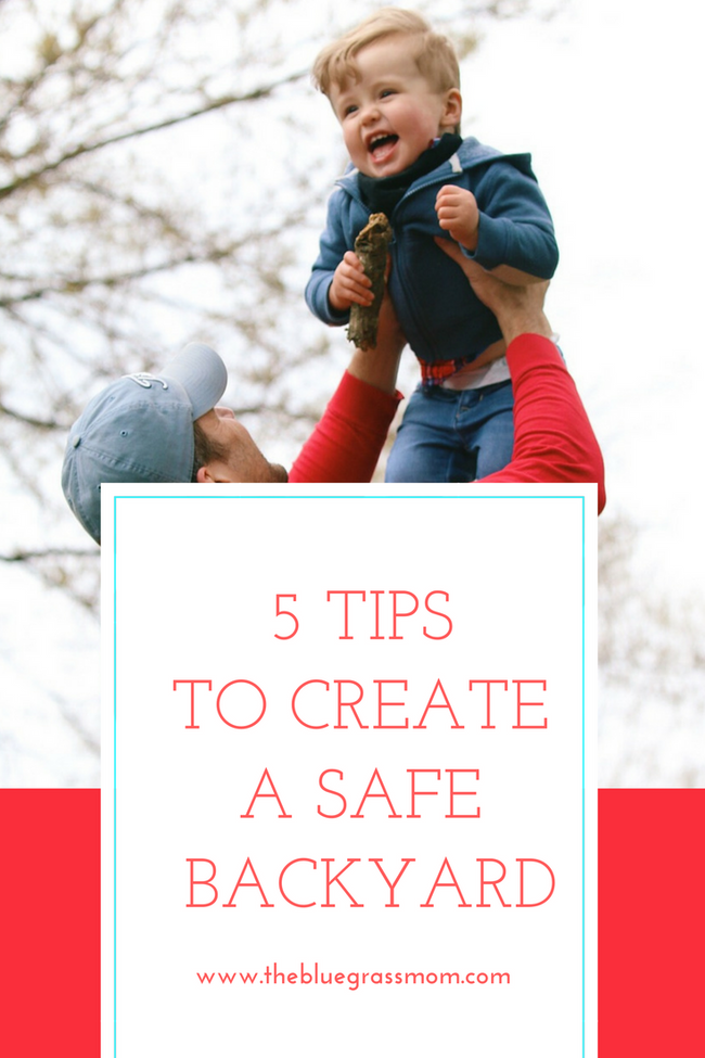 5 Tips to Create A Safe and Toddler-Friendly Backyard