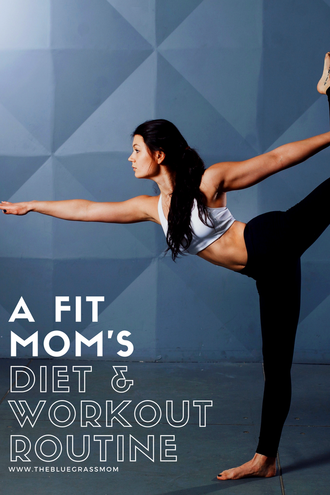 A Fit Mom's Diet and Workout Routine