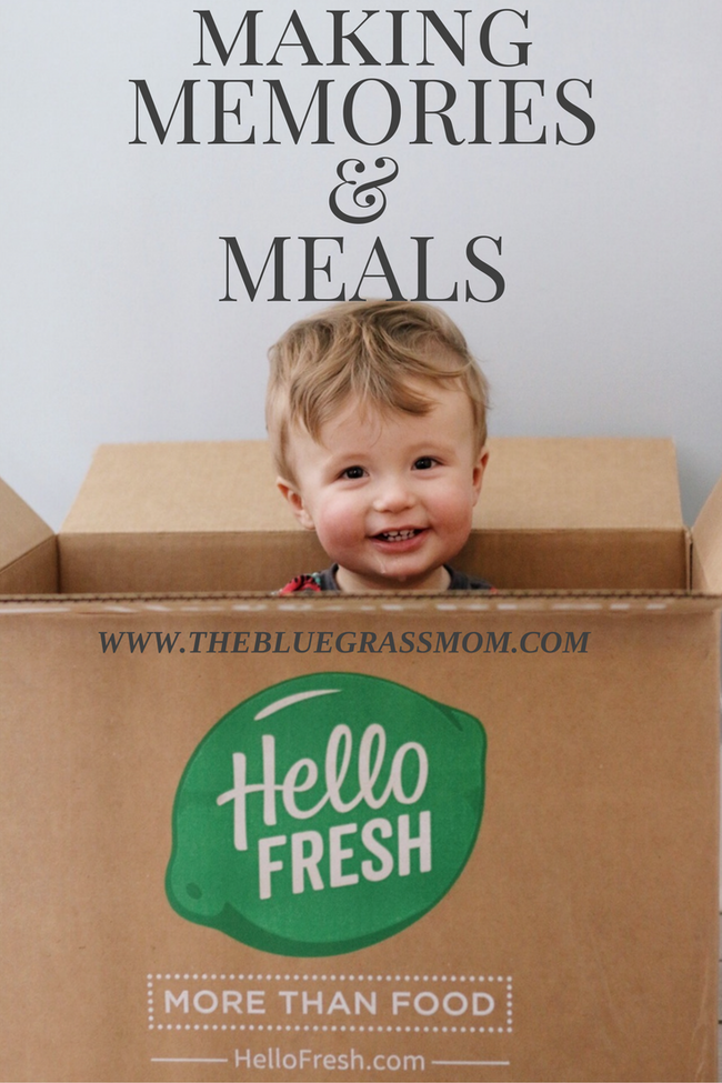 Making Memories & Meals with Hello Fresh