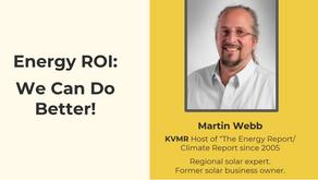 Energy ROI: We Can Do Better - Martin Webb