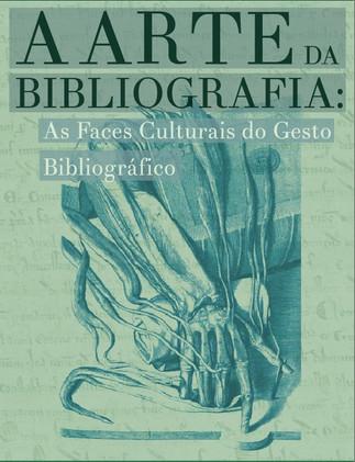A Arte da Bibliografia na Perspectivas em Ciência da Informação: dossiê internacional