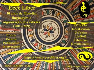 Ecce Liber 2021 : 10 anos de filosofia, linguagem e organização dos saberes