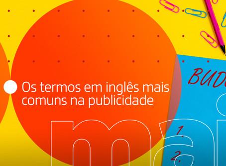 Traduz pra mim: os termos em inglês mais comuns na publicidade