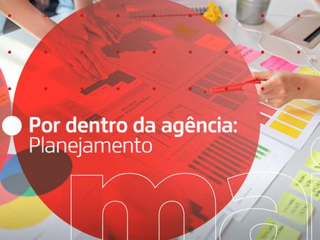 Por dentro da agência: Planejamento