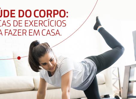 Saúde do corpo: 5 dicas de exercícios para fazer em casa
