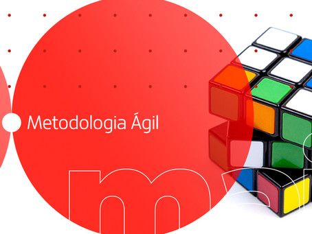 Metodologia Ágil: o que é e como funciona