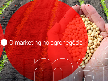A importância do marketing no agronegócio