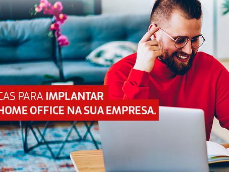 5 dicas para implantar o home office na sua empresa