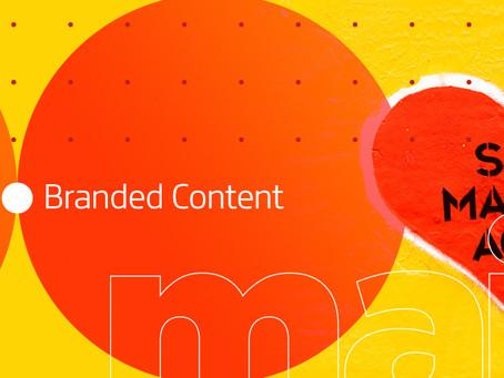 A importância do Branded Content