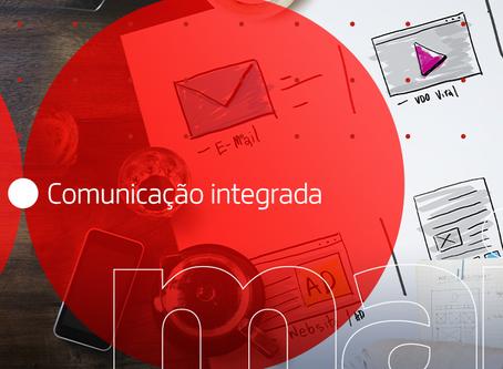Comunicação integrada: saiba tudo sobre o nosso método de trabalho