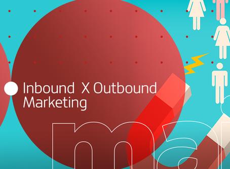Inbound e Outbound Marketing: afinal, o que são?