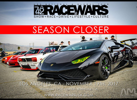 Racewars L.A.   the LAST Irwindale EVENT