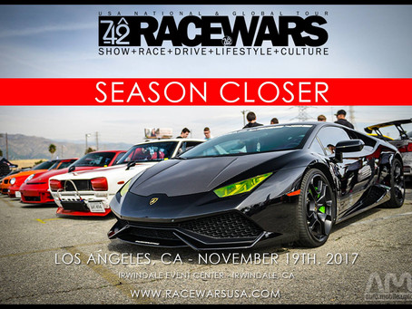 Racewars L.A. | the LAST Irwindale EVENT