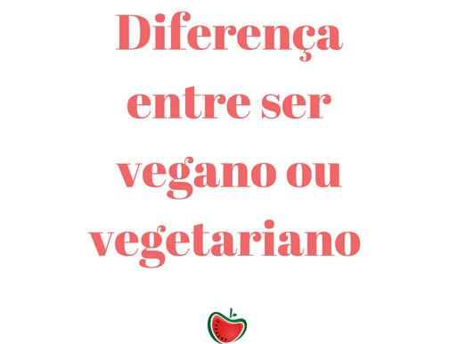 Descubra a Diferença entre ser Vegano e Vegetariano !