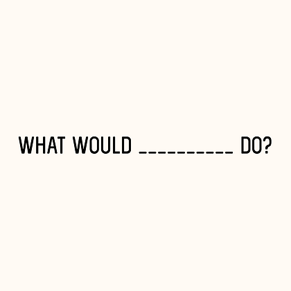 'WHAT WOULD ...... DO?' Mirror Decal