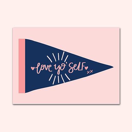 'Love Yo' Self' print