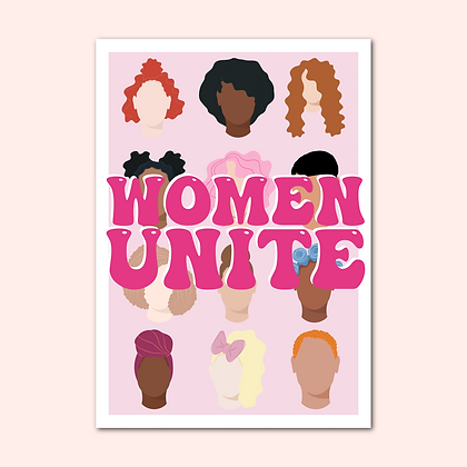 'WOMEN UNITE' Print