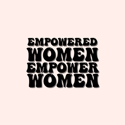'EMPOWERED WOMEN EMPOWER WOMEN' Decal