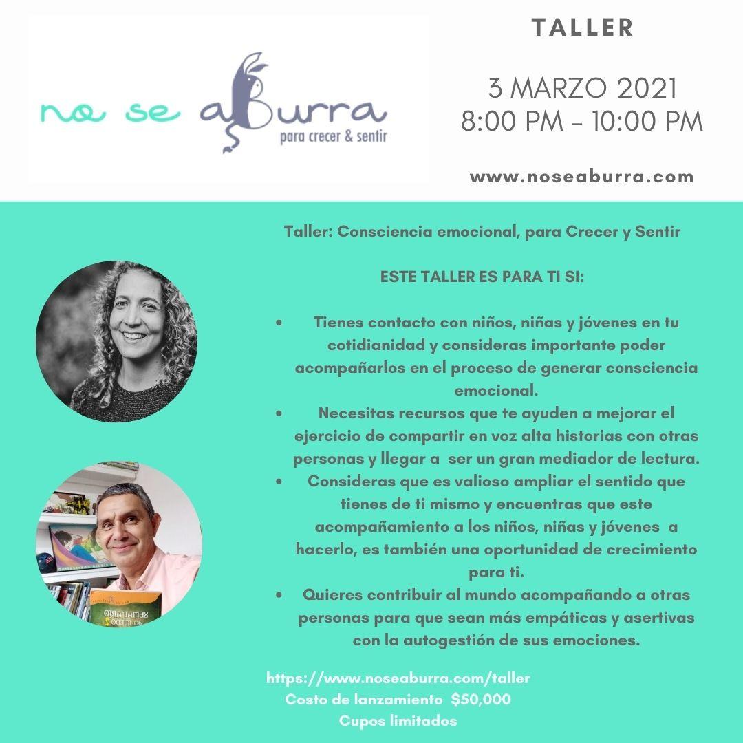 Taller: Consciencia emocional, para Crecer y Sentir
