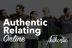 Authentic Relating Online Workshop