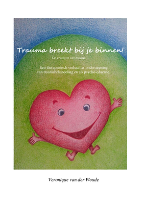 traumaverhaal-trauma-breekt-binnen-cover
