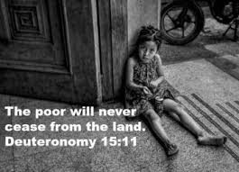 "Jesus never said, ""The poor will always be with you."""