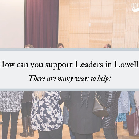 Support Leaders in Lowell