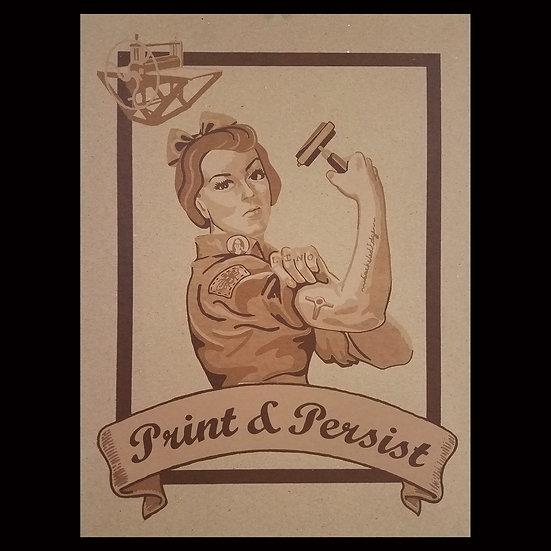 Print & Persist - Rosie the Printmaker