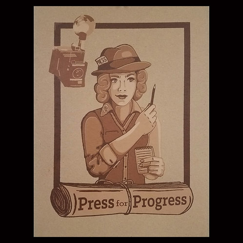 """Press for Progress"" Poster"