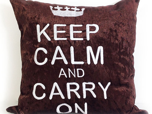 Keep calm and carry on Embroidered cushions-Brown