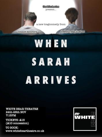 When Sarah Arrives