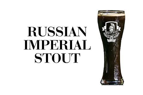 Russian Imperial Stout (RIS)
