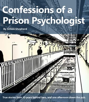 Confessions of a Prison Psychologist