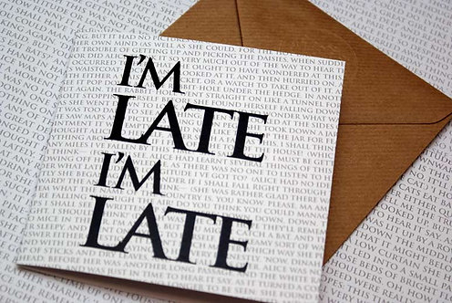 Greeting Card - I'm Late, I'm Late