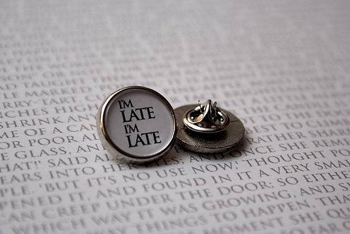 I'm Late, I'm Late - Pin Badge