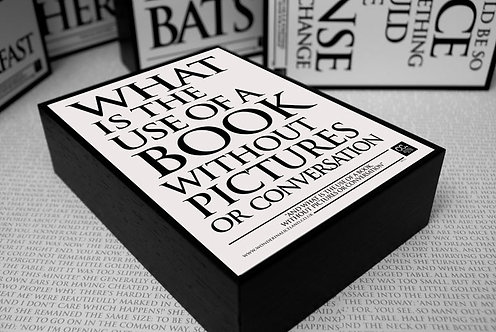 Framed Quote - What is the use of a book...