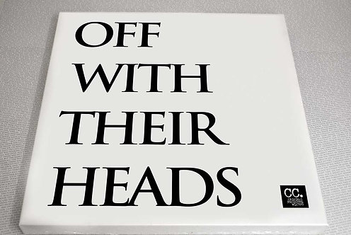 Off With Their Heads... Canvas