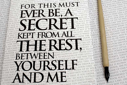 Writing Book - For this must ever be, a secret...