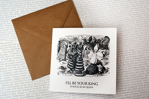 Picture Greeting Card - I'll be your King...
