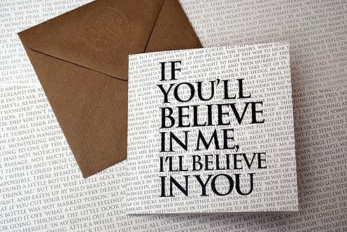 Greeting Card - If you'll believe...