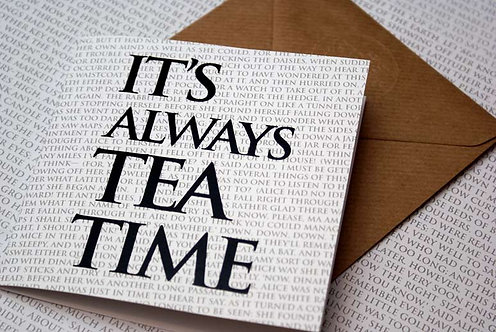 Greeting Card - It's Always Tea Time