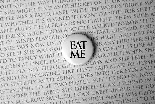 Button Badge - Eat Me