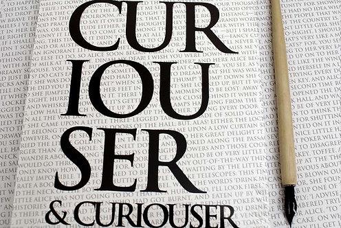 Writing Book - Curiouser & Curiouser