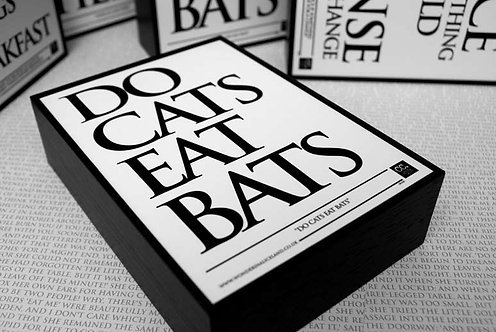 Framed Quote - Do Cats Eat Bats