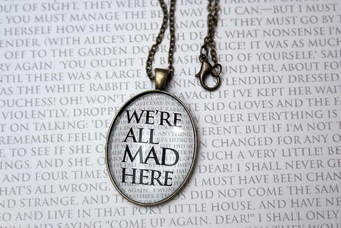 Pendant - We're All Mad Here